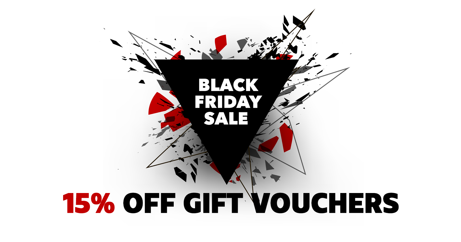 Black Friday 2017 – Gift Vouchers Sale