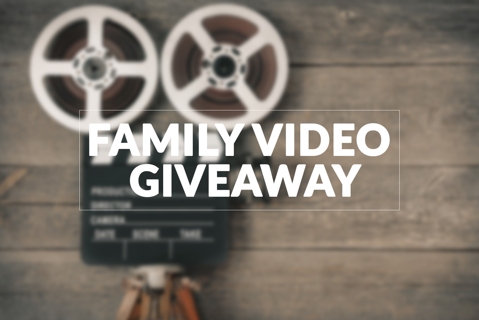 family video giveaway