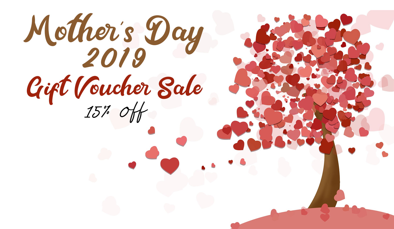 Mother's Day – Gift Voucher Sale 15% off